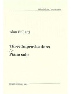 Alan Bullard: Three Improvisations - Piano Solo Books | Piano