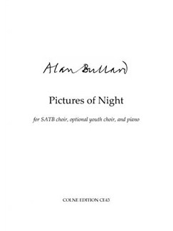 Alan Bullard: Pictures Of Night Books | SATB, Piano Accompaniment