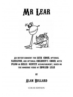 Alan Bullard: Mr. Lear Books | Narration, SATB, Piano Accompaniment