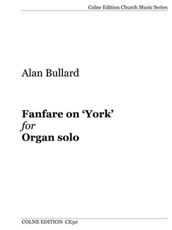 Alan Bullard: Fanfare on 'York' Books | Organ