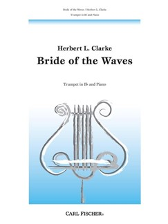 Herbert L. Clarke: The Bride Of The Waves Books | Trumpet, Piano Accompaniment