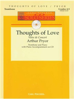 Arthur Pryor: Thoughts Of Love Books | Trombone, Piano Accompaniment