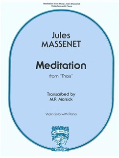 Jules Massenet: Meditation From Thaïs Books   Violin, Piano