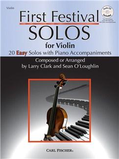 Larry Clark/Sean O'Loughlin: First Festival Solos - Violin Books and CDs | Violin, Piano Accompaniment