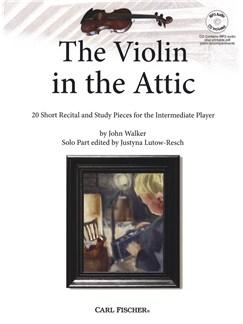 John Walker: The Violin In The Attic (Book/CD) Books and CDs | Violin