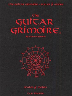 Adam Kadmon: The Guitar Grimoire - Scales And Modes Books | Guitar