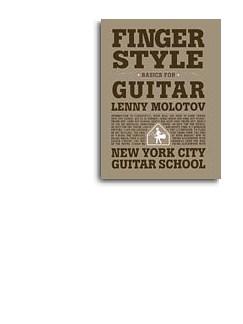 Lenny Molotov: Finger Style Basics For Guitar (New York City Guitar School) Books | Guitar