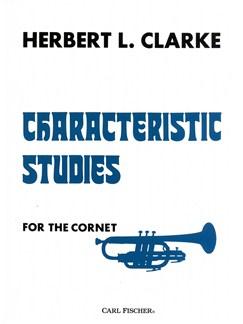 Herbert Clarke: Characteristic Studies For The Cornet Books | Cornet