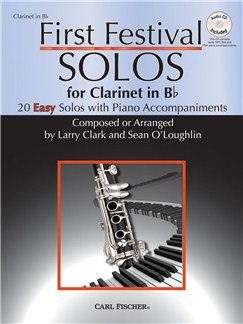 Larry Clark/Sean O'Loughlin: First Festival Solos - Clarinet in B Flat Books and CDs | Clarinet, Piano Accompaniment