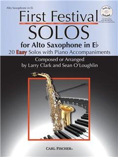 Larry Clark/Sean O'Loughlin: First Festival Solos - Alto Saxophone In E Flat Books and CDs | Alto Saxophone, Piano Accompaniment