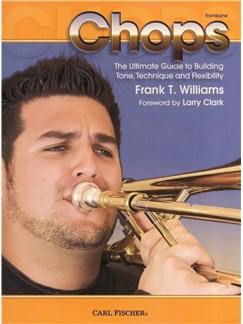 Frank T. Williams: Chops For Trombone Books | Trombone