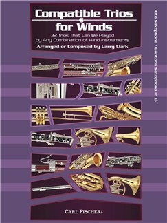 Larry Clark: Compatible Trios For Winds - Alto Saxophone / Baritone Saxophone Books | Alto Saxophone, Baritone Saxophone
