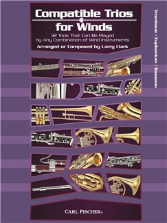 Larry Clark: Compatible Trios For Winds - Trombone / Euphonium / Bassoon Books | Trombone, Euphonium, Bassoon
