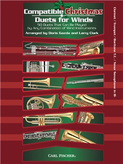 Compatible Christmas Duets For Winds: Clarinet/Trumpet/Baritone Treble Clef/Tenor Saxophone In Bb Books | Clarinet, Trumpet, Baritone, Tenor Saxophone