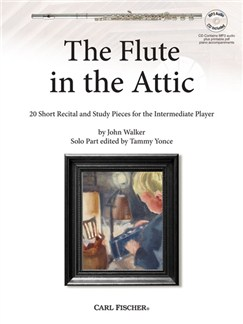 John Walker: The Flute In The Attic (Book/CD) Books and CDs | Flute