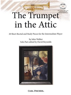 John Walker: The Trumpet In The Attic (Book/CD) Books and CDs | Trumpet