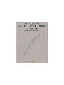 Larry Clark: The Complete Scale Compendium - Trumpet Books | Trumpet