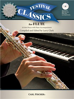 Ed. Larry Clark: Festival Classics – Flute (Book/CD) Books and CDs | Flute, Piano Accompaniment