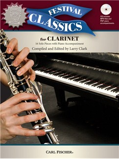 Ed. Larry Clark: Festival Classics – Clarinet (Book/CD) Books and CDs | Clarinet, Piano Accompaniment