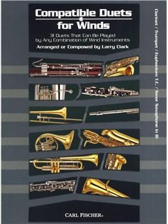 Larry Clark: Compatible Duets For Winds - Clarinet/Trumpet/T.C. Euphonium/Tenor Saxophone Livre | Clarinette, Trompette, Euphonium, Saxophone Tenor