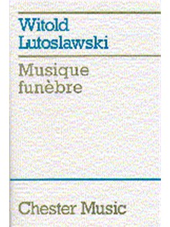Witold Lutoslawski: Musique Funebre Books | String Orchestra