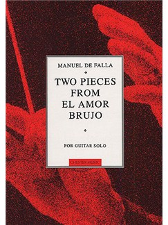 Manuel De Falla: Two Pieces From El Amor Brujo Books | Guitar