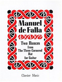 Two Dances from the Three-Cornered Hat Books | Guitar