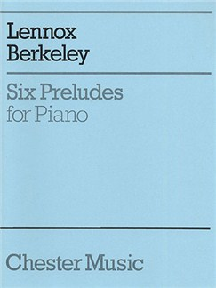 Lennox Berkeley: Six Preludes For Piano Op.23 Books | Piano