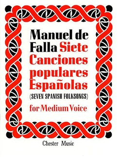 De Falla:  7 Canciones Populares Espanolas: For Medium Voice Books | Medium Voice, Piano Accompaniment