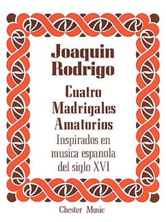 Rodrigo: Cuatro Madrigales Amatorios High voice And Piano Books | High Voice, Piano