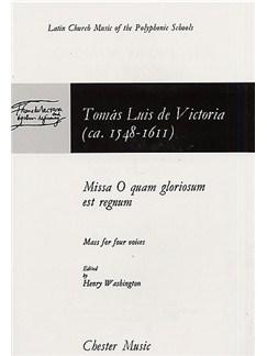 Tomas Luis De Victoria: Missa O Quam Gloriosum Est Regnum Books | SATB, Piano Accompaniment
