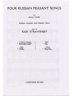Igor Stravinsky: Four Russian Peasant Songs (Upper or Lower Voices) Books | 2 Soprano (2 Tenor), 2 Alto (2 Bass)