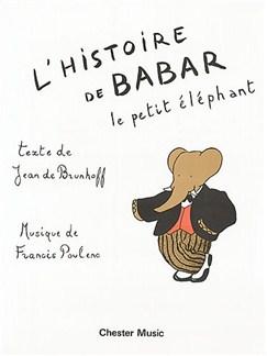 Francis Poulenc: L'Histoire Du Babar Livre | Voix, Accompagnement Piano