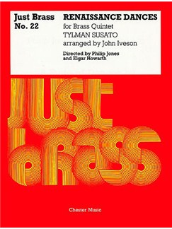 Tylman Susato: Renaissance Dances (Just Brass No.22) Books | Brass Quintet