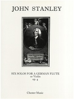 John Stanley: Six Solos Op.4 For Flute Or Violin And Continuo Books | Flute, Violin, Continuo
