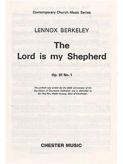 Lennox Berkeley: The Lord Is My Shepherd Op.91 No.1 Books | Treble Solo, Soprano, Alto, Tenor, Bass, Organ