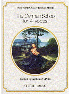 The Chester Book Of Motets Vol. 4: The German School For 4 Voices Books | Soprano, Alto, Tenor, Bass