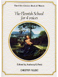 Chester Book Of Motets Vol. 5: The Flemish School For 4 Voices Books | Soprano, Alto, Tenor, Bass
