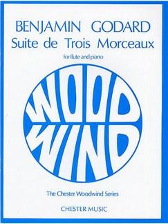 Benjamin Godard: Suite De Trois Morceaux Op.116 Livre | Flûte Traversière, Accompagnement Piano