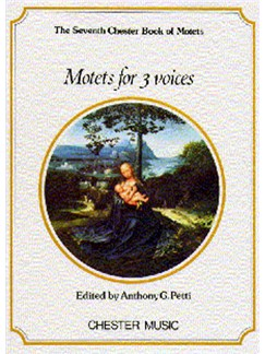 The Chester Book Of Motets Vol. 7: Motets For 3 Voices Livre | SAB
