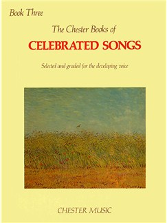 The Chester Book Of Celebrated Songs - Book Three Books | High (Medium) Voice, Piano