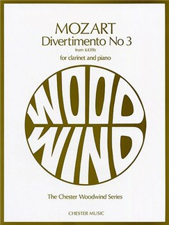 W.A. Mozart: Divertimento No.3 K.439b (Clarinet/Piano) Books | Clarinet, Piano Accompaniment