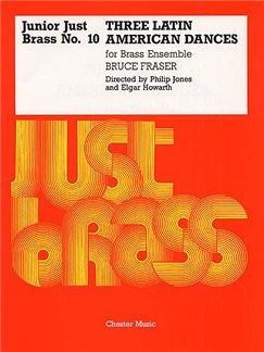Junior Just Brass 10: Fraser Latin American Dances Books | 2 Trumpet, Horn, Trombone, Percussion