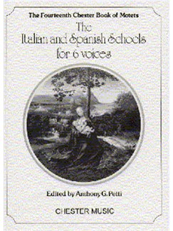 The Chester Book Of Motets Vol. 14: The Italian And Spanish Schools For 6 Voices Books | 2 Soprano, 2 Alto, Tenor, Bass