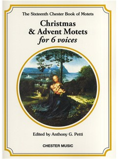 The Chester Book Of Motets Vol. 16: Christmas And Advent Motets For 6 Voices Books | 2 Soprano, 2 Alto, Tenor, Bass