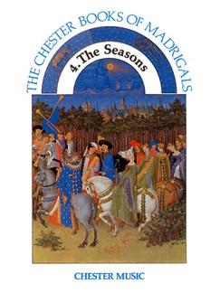 Chester Book Of Madrigals Book 4: The Seasons Books | Soprano, Alto, Tenor, Bass