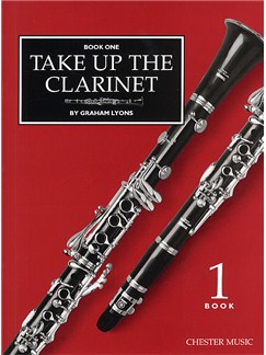 Take Up The Clarinet Book 1 Books | Clarinet