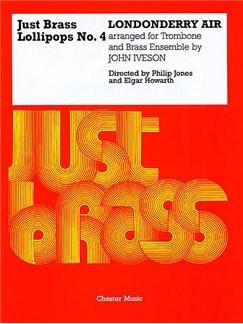 Londonderry Air (Arr. John Iveson)- Just Brass Lollipops No.4 Books | Brass Ensemble (4 Trumpets, Horn, 4 Trombones, Tuba)