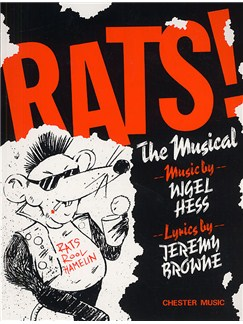 Nigel Hess: Rats! The Musical (Vocal Score) Books | Voice, Piano Accompaniment