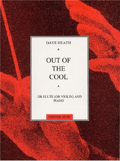 Dave Heath: Out Of The Cool (Flute And Piano) Books | Flute, Piano